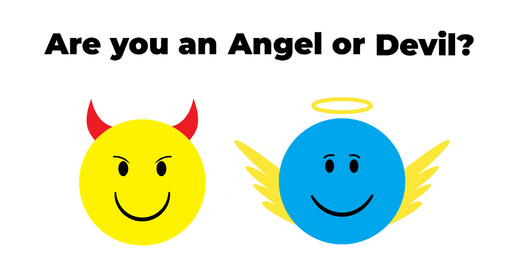 /let-the-people-say-if-youre-an-angel-or-devil-are-you-an-angel-or-devil-29e8bf368269 feature image