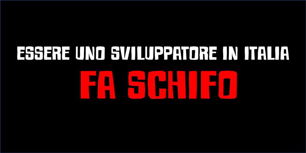 /essere-uno-sviluppatore-in-italia-fa-schifo-6fb501bbc3b6 feature image