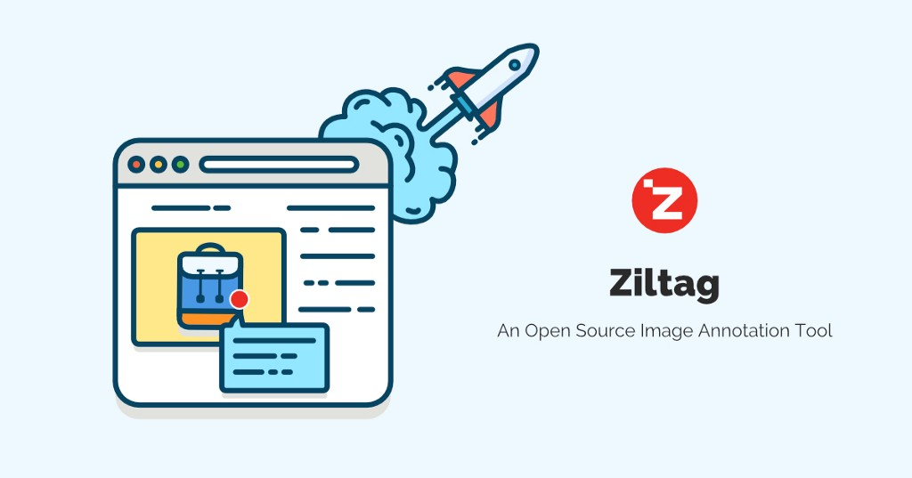 /the-development-of-ziltag-an-open-source-image-annotation-tool-6e995e52d4d9 feature image