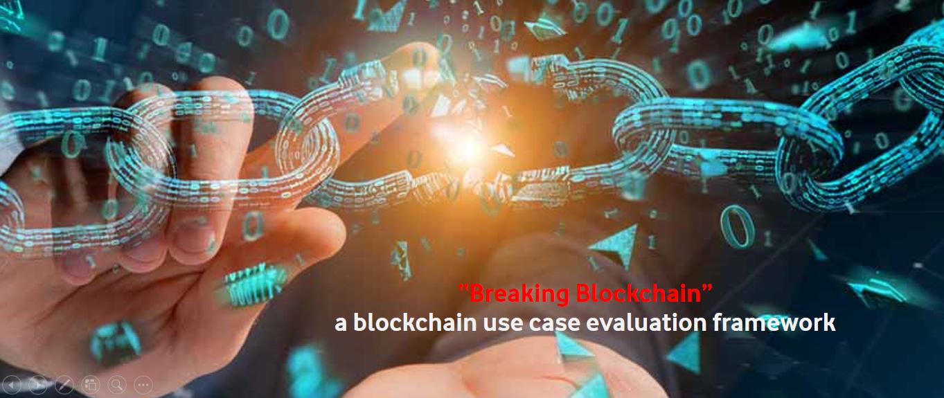 /breaking-blockchain-a-framework-to-evaluate-blockchain-use-cases-9efbc30a3fa7 feature image