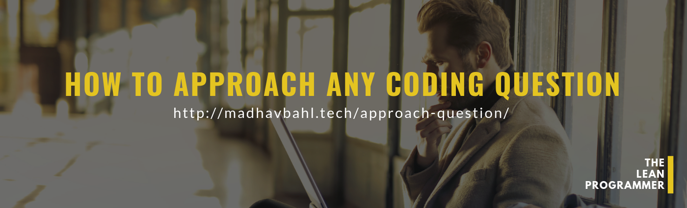 /how-to-approach-any-coding-problem-9230f3ad6f9 feature image