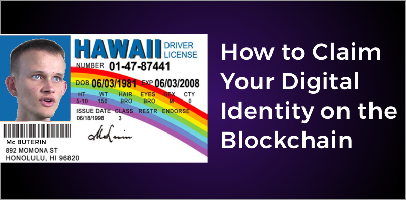 /digital-identity-on-the-blockchain-you-can-claim-yours-today-e5ee19ddd6c5 feature image