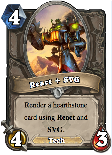 Render a hearthstone card using React and SVG  - By