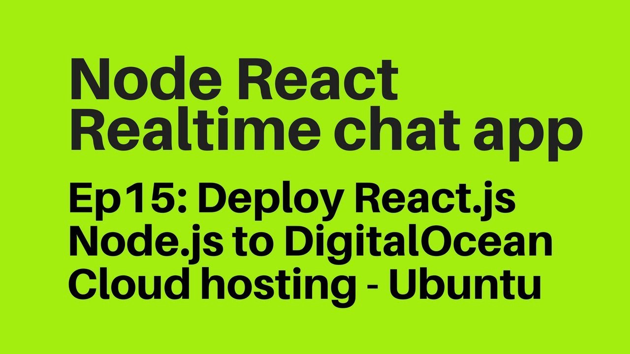Deploy React js (create-react-app) Node js to DigitalOcean