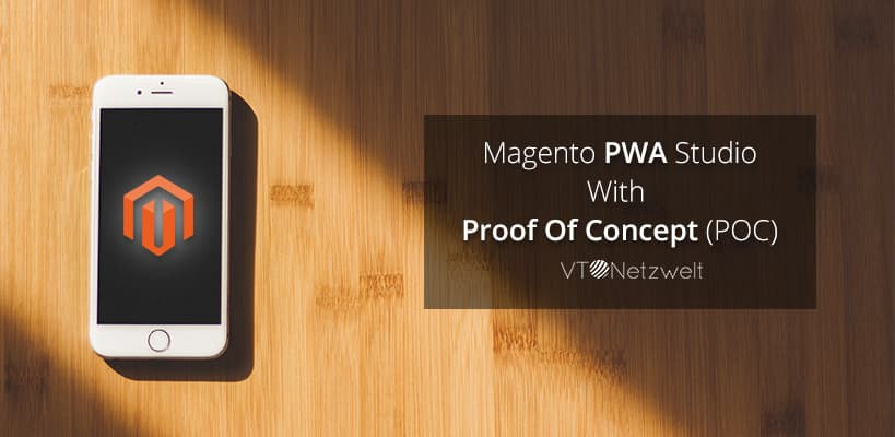 Getting started with Magento PWA Studio with POC - By Nitin Jain