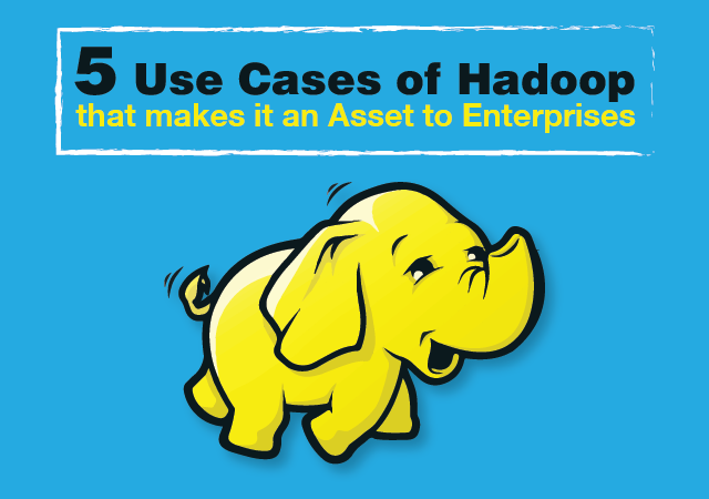 /5-use-cases-of-hadoop-that-makes-it-an-asset-to-enterprises-1486dedb409a feature image