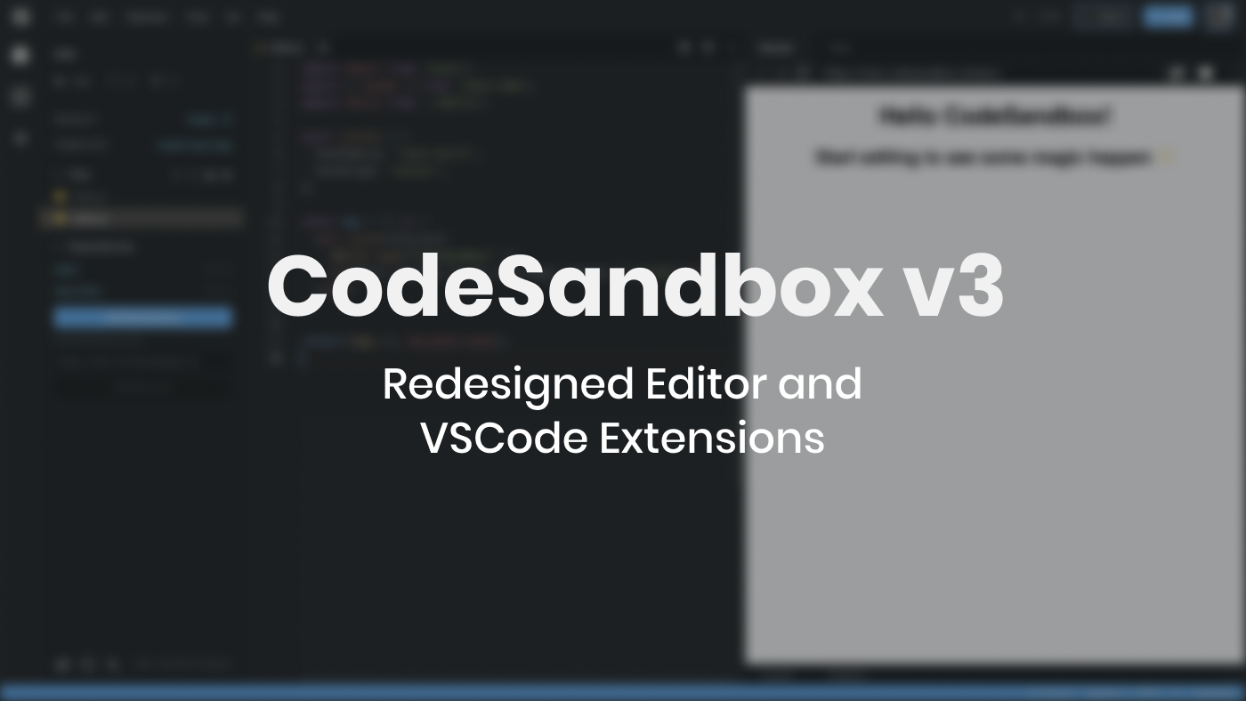 /announcing-codesandbox-v3-4febbaba1963 feature image