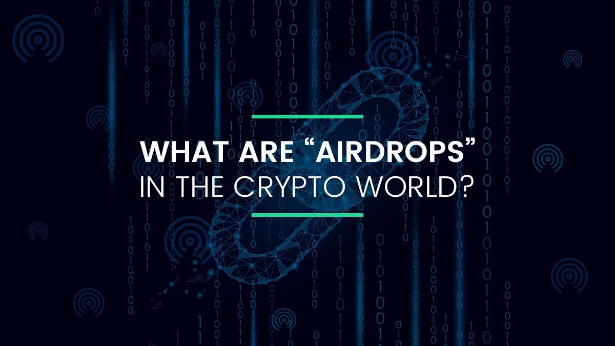 "What are ""Airdrops"" in Crypto World? - By Katalyse io"