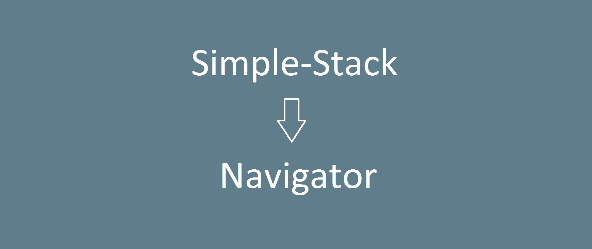 Navigator: simple backstack integration for making custom
