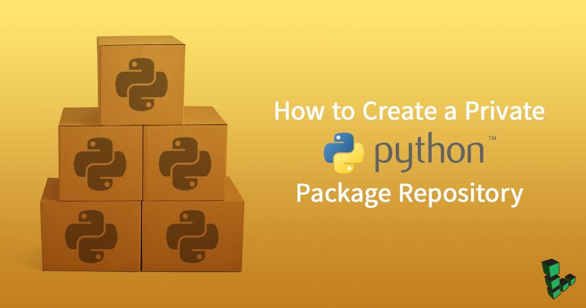 /custom-python-pypi-repository-409f14975374 feature image