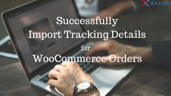 /how-to-successfully-import-tracking-details-in-woocommerce-6627225e7300 feature image