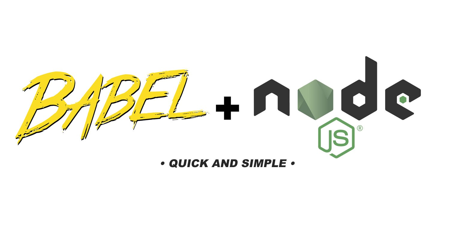 Using babel 7 with node - By
