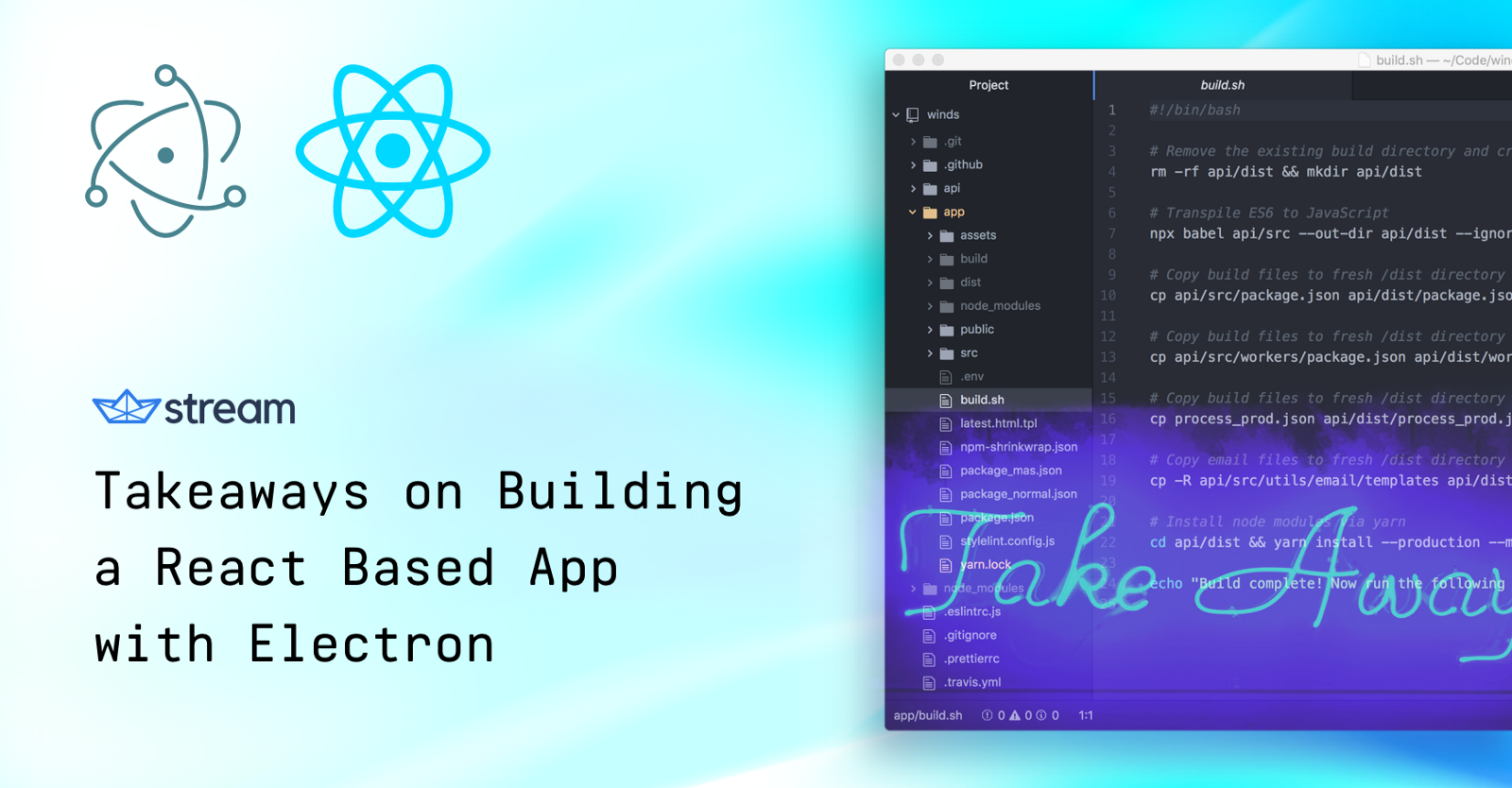 Takeaways on Building a React Based App with Electron - By