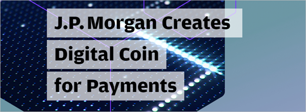 /jpm-coin-the-cryptocurrency-launched-by-us-bank-j-p-morgan-7a8192b46088 feature image