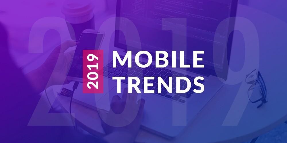 /mobile-application-development-trends-2019-73bdfcddc005 feature image