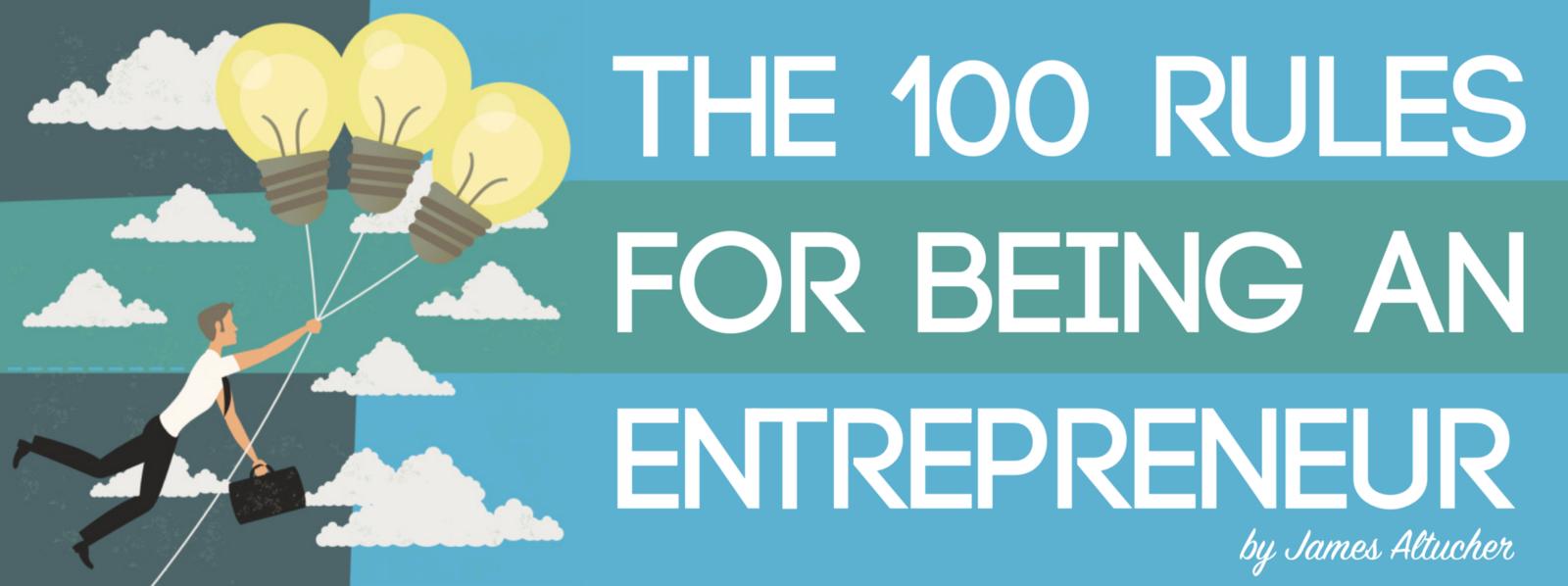 /entrepreneurships-100-rules-29ee86829c0 feature image