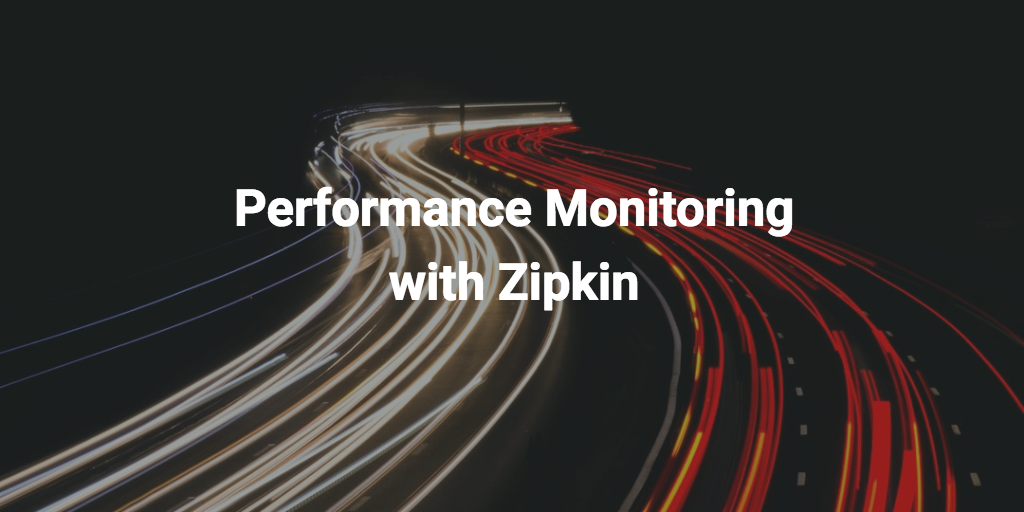/performance-monitoring-for-the-frontend-using-zipkin-bf3aa4a715e5 feature image