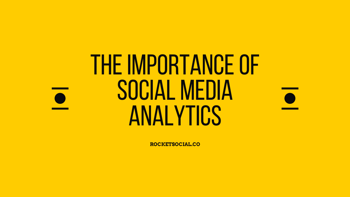 /the-importance-of-social-media-analytics-qy1q30gc feature image
