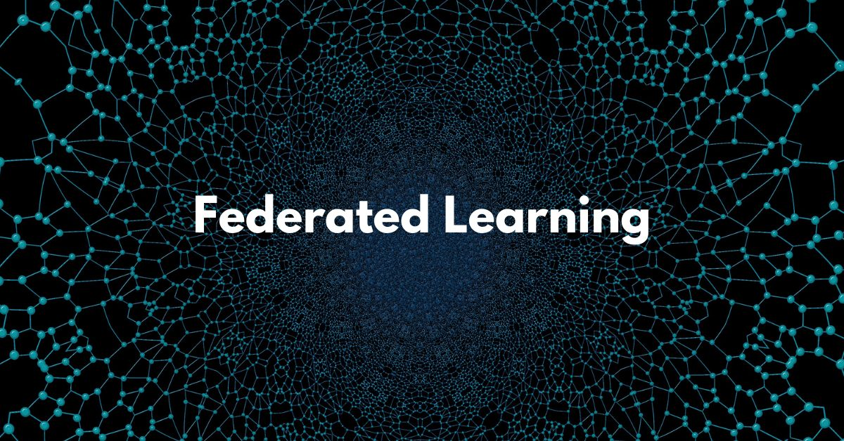 /federated-learning-a-decentralized-form-of-machine-learning-nr4635rg feature image