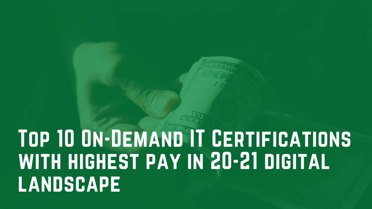 /top-10-on-demand-it-certifications-with-highest-pay-2020-edition-hxdy3w20 feature image