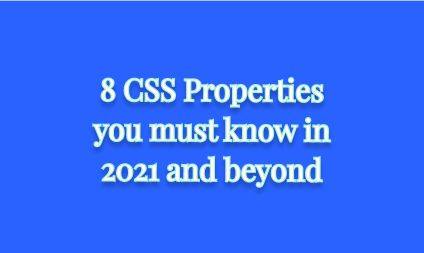 /8-css-properties-to-know-if-you-are-a-beginner-wv2233zg feature image