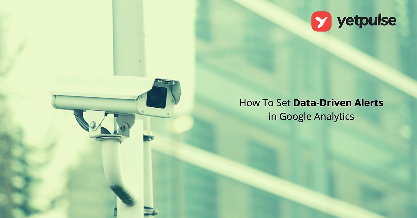 /how-to-set-data-driven-alerts-in-google-analytics-966d322b feature image