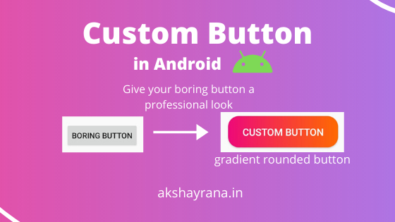 /how-to-customize-buttons-in-android-jr5q3v5y feature image
