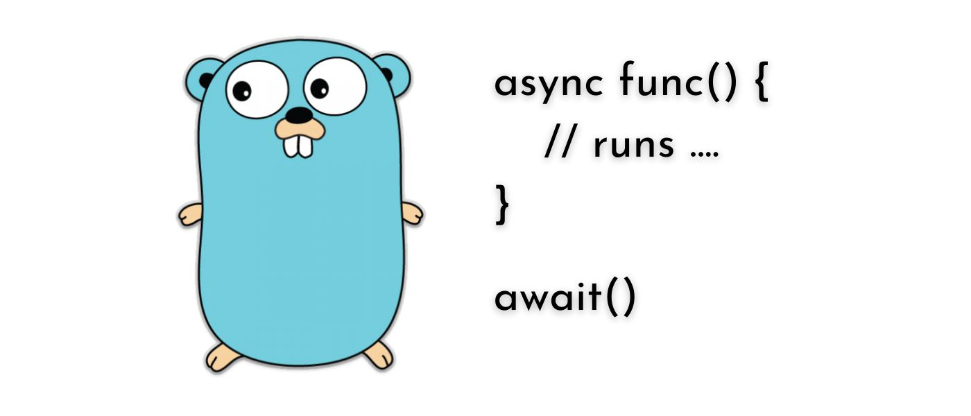 /asyncawait-in-golang-an-introductory-guide-ol1e34sg feature image