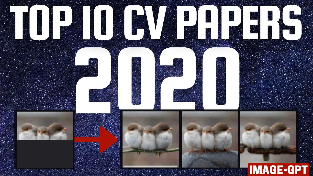 /top-10-computer-vision-papers-of-2020-x21s33pp feature image