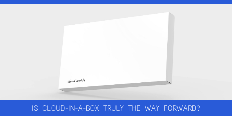 /is-there-a-future-for-cloud-in-a-box-n48p32mn feature image