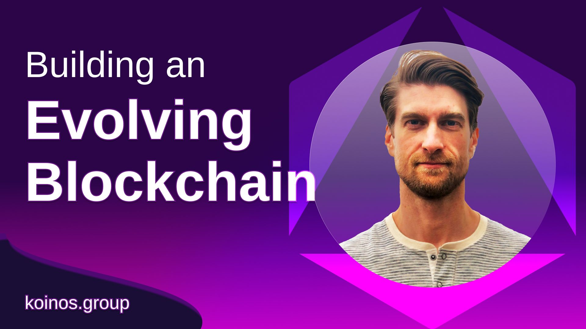 <bold>How</bold> We're <bold>Building</bold> an EVOLVING <bold>Blockchain</bold>