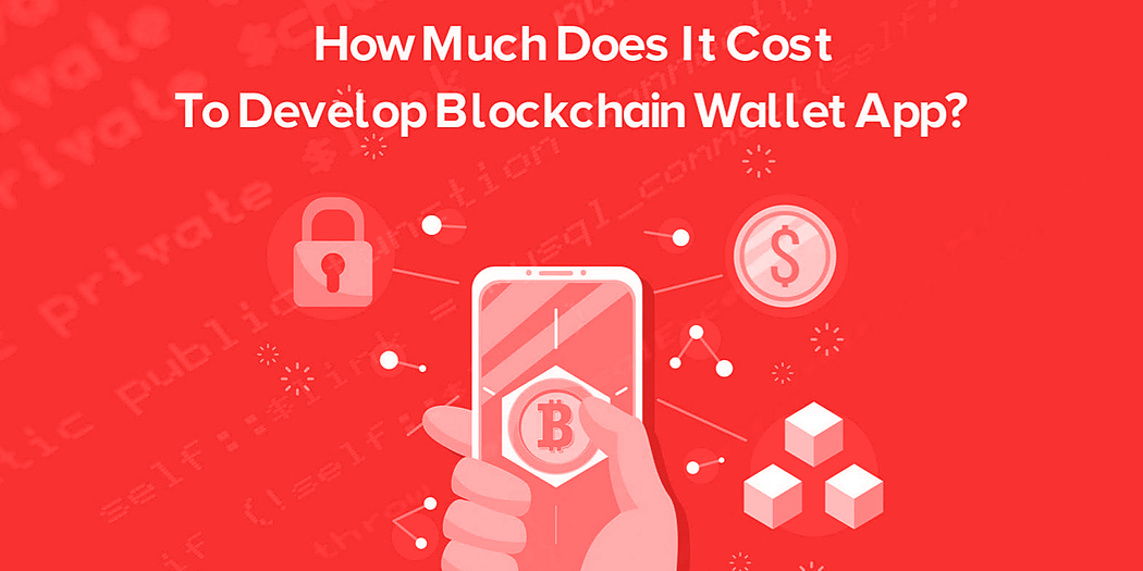 /how-much-does-it-cost-to-develop-your-next-blockchain-wallet-app-z82z31oa feature image