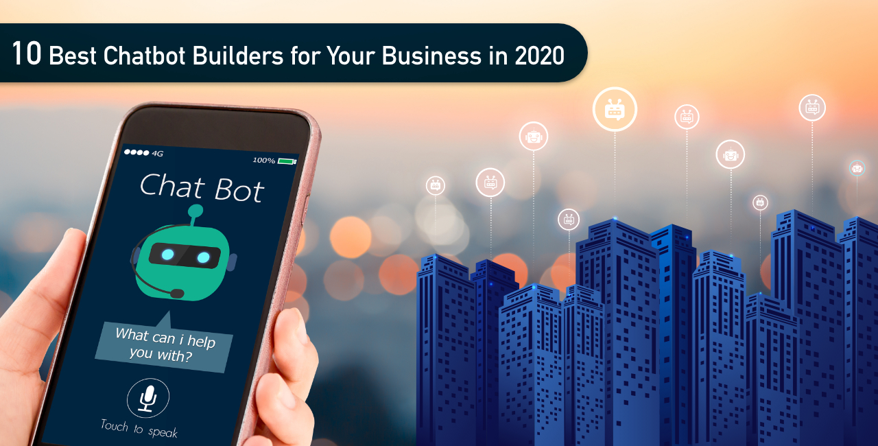 /10-chatbot-builders-for-your-business-in-2020-j45k3vyx feature image