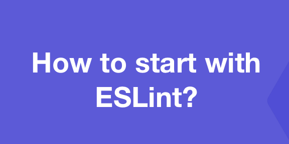 /how-to-use-eslint-in-node-js-applications-cc4b2298ce55 feature image