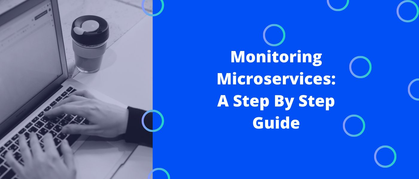 /monitoring-microservices-a-step-by-step-guide-awl36c3 feature image