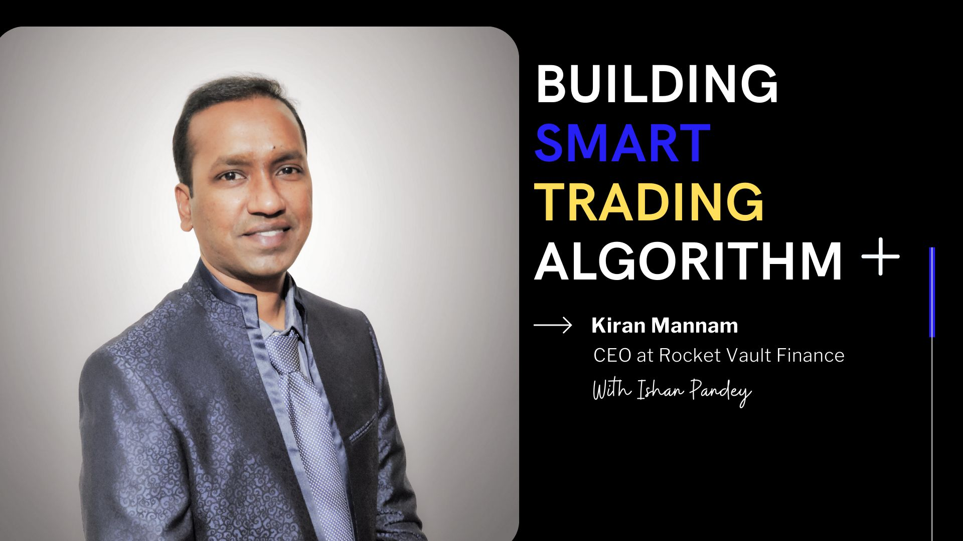 /building-ai-based-trading-algorithms-an-interview-with-kiran-mannam-ceo-at-rocket-vault-finance-te28338r feature image