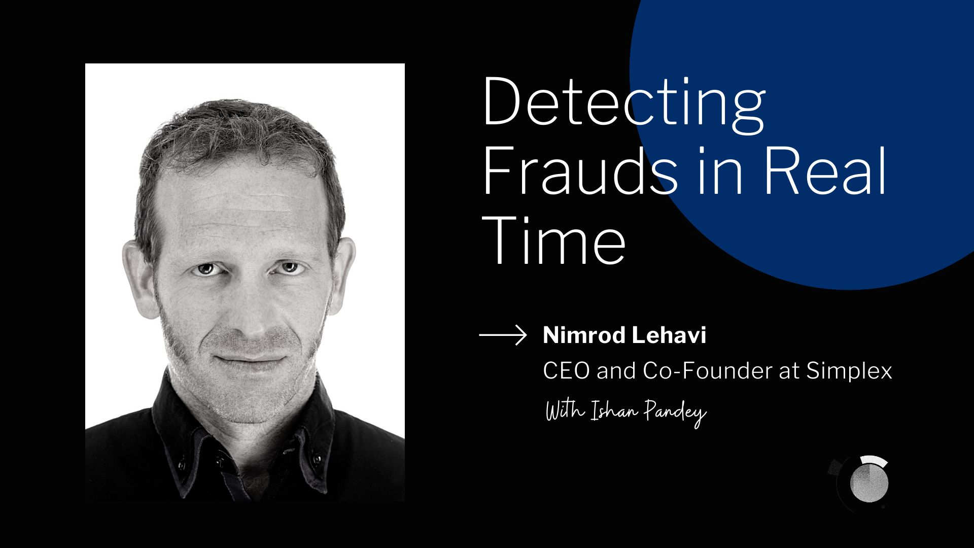 /fraud-prevention-requires-creative-and-analytical-thinking-to-stay-two-steps-ahead-nimrod-lehavi-1l3233l7 feature image