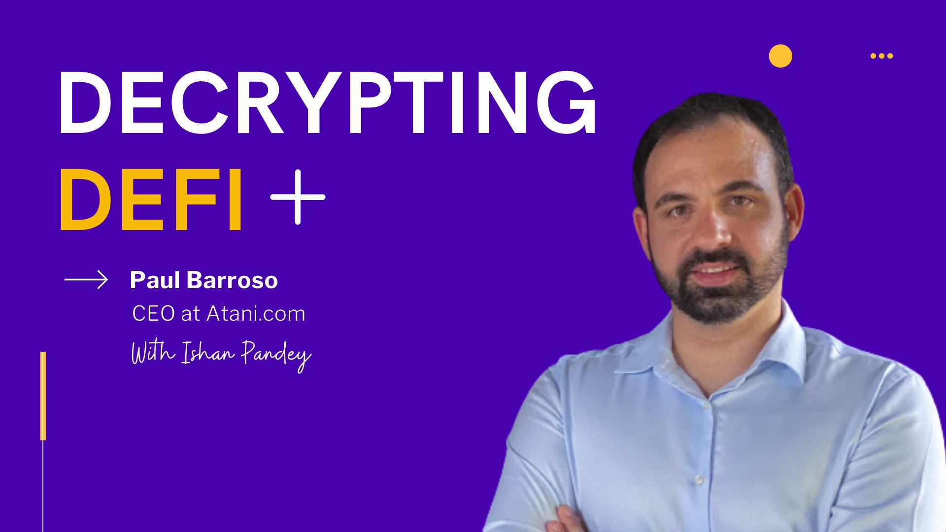 /decrypting-defi-and-cryptocurrency-markets-with-paul-barroso-ceo-at-atanicom-ny1a354e feature image