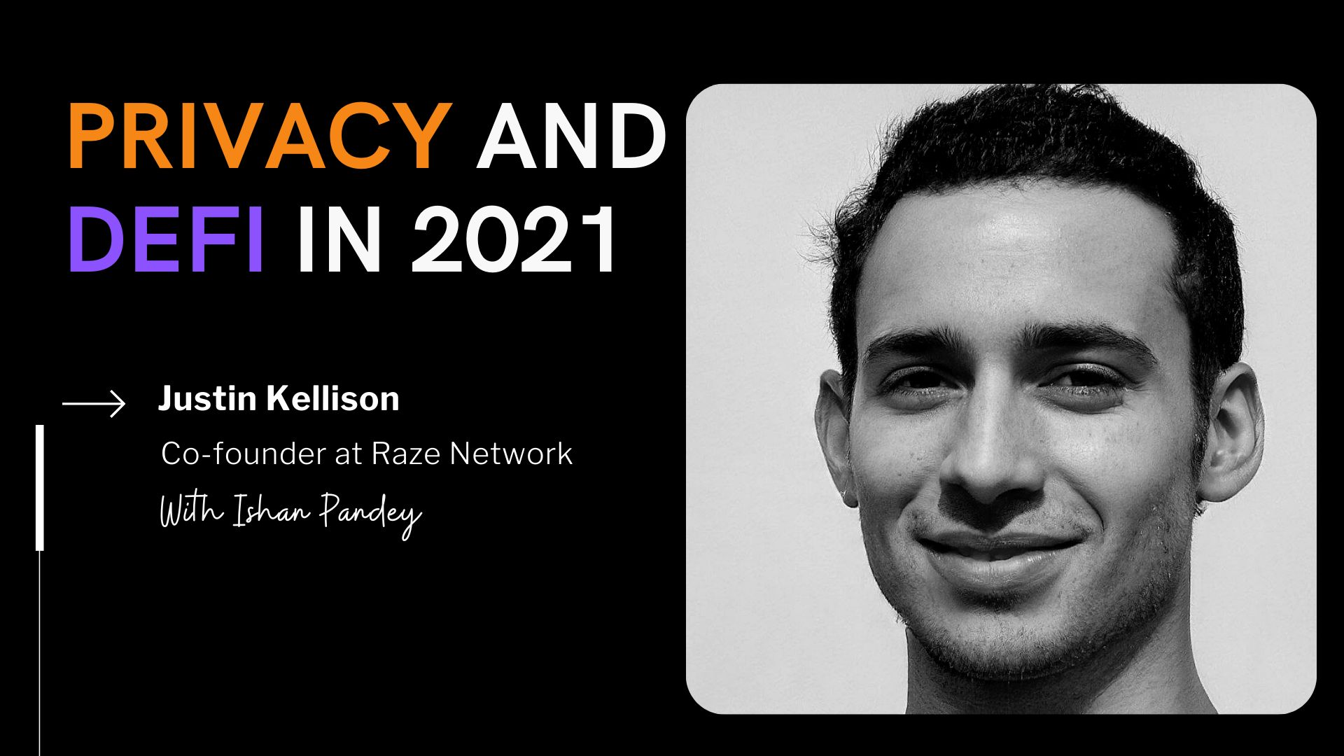 /privacy-is-the-fundamental-pillar-of-defi-justin-kellison-v9s34pp feature image
