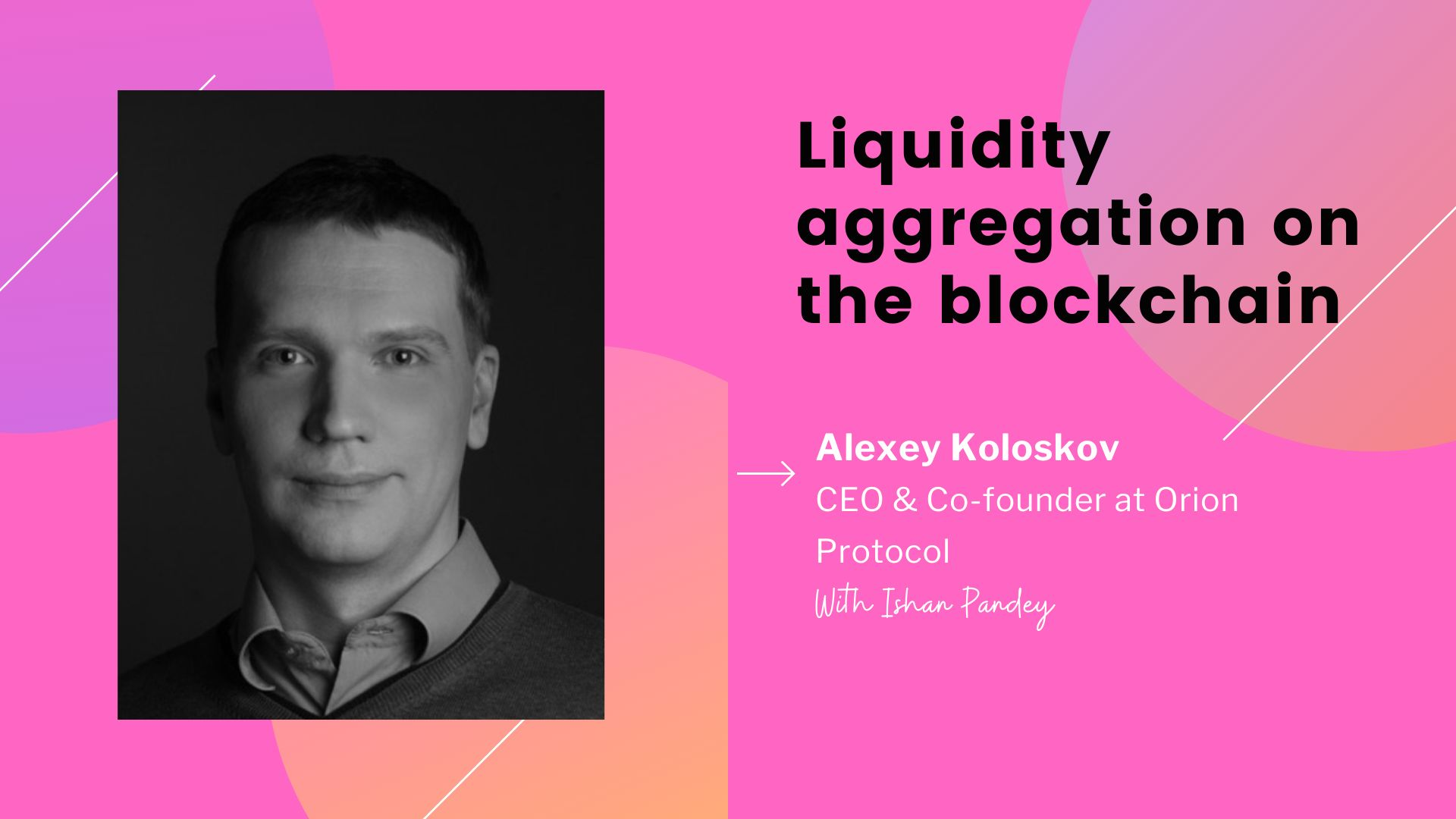 /liquidity-aggregation-and-farming-on-blockchain-with-alexey-koloskov-lxp34z7 feature image