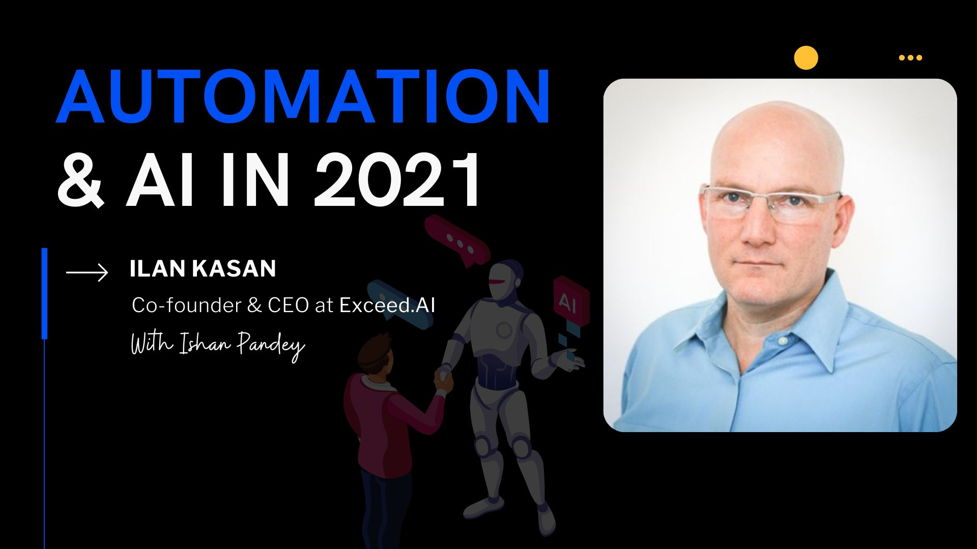 /the-robots-are-coming-an-interview-with-ilan-kasan-ceo-at-exceed-ai-3w2333t8 feature image