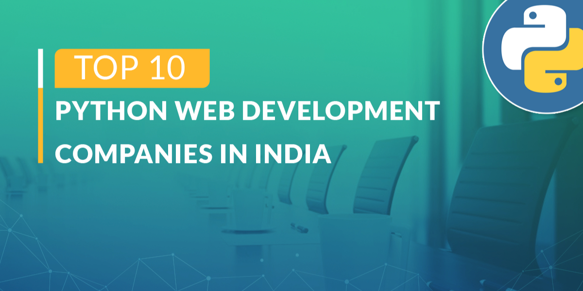 10 Top Python Web Development Companies In India United States Hacker Noon