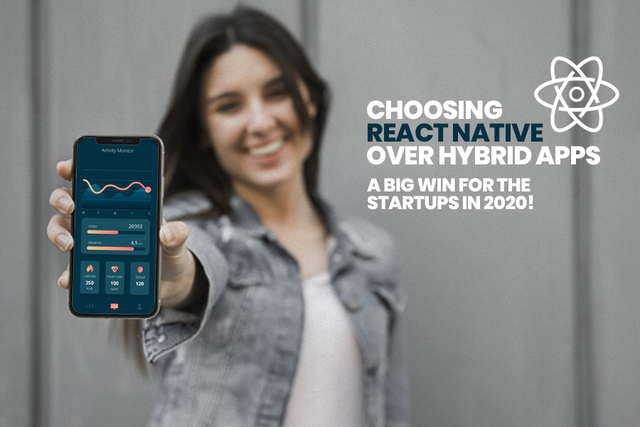 /choosing-react-native-over-hybrid-apps-a-big-win-for-the-startups-in-2020-1y5131yz feature image