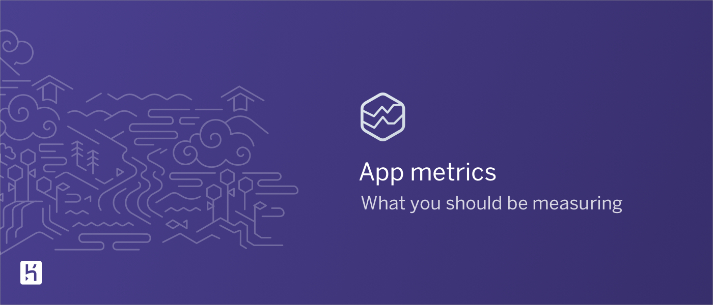 /app-metrics-101-what-you-should-be-measuring-hc9b3bo8 feature image