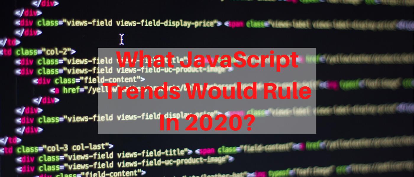 /5-javascript-trends-to-watch-out-in-2020-x92c3ykt feature image