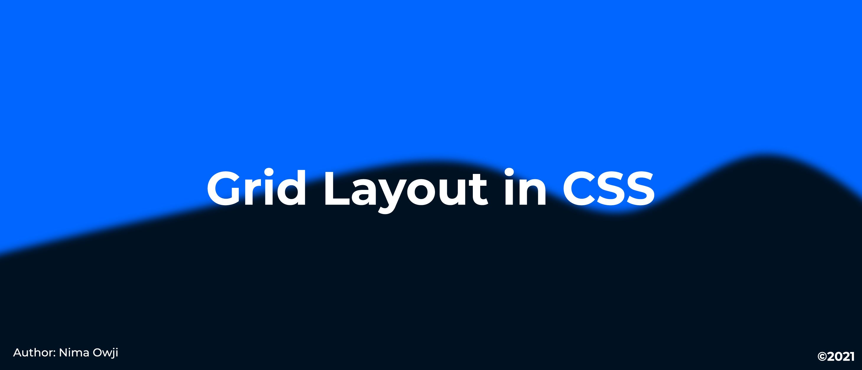 CSS Grid Layout: How It Works