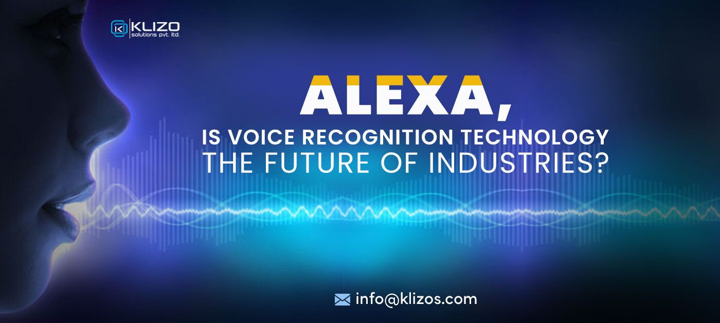 /alexa-is-voice-recognition-technology-the-future-of-industries-8c4l355e feature image