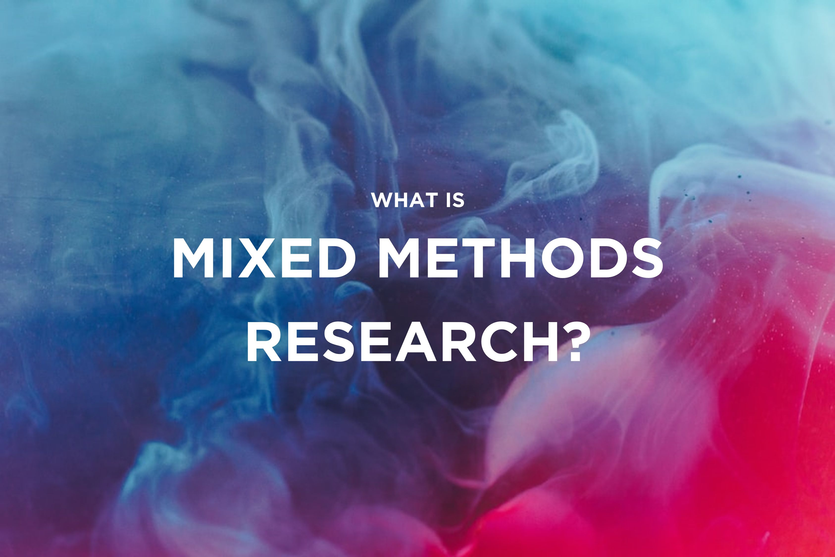 /wtf-is-mixed-methods-research-s81734v8 feature image