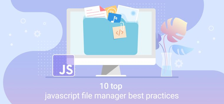 /top-10-javascript-file-managers-8o2p34vw feature image
