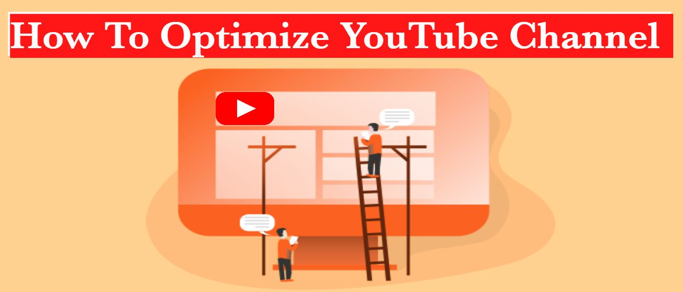 /how-to-optimize-a-youtube-channel-15-effective-tips-ev2k34yw feature image